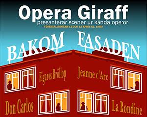Bakom fasaden av Opera Giraff